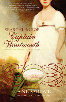 Searching for Captain Wentworth - Odiwe, Jane