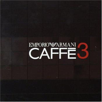 Various Artists - Emporio Armani Caffe Vol.3
