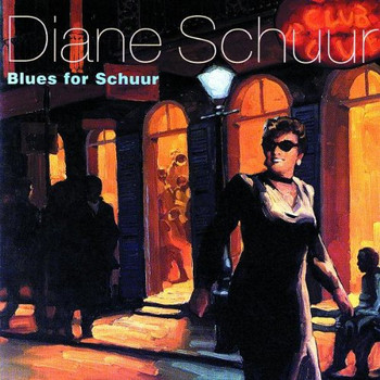 Diane Schuur - Blues for Schuur