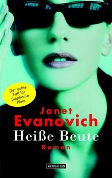 Heiße Beute. - Janet Evanovich