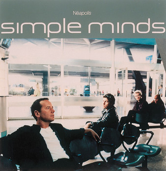 Simple Minds - Neapolis
