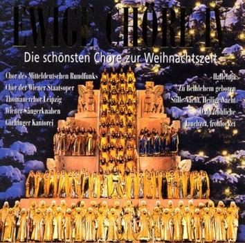 Various - Ewige Chöre: Die schönsten Chöre zur Weihnachtszeit