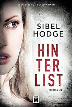 Hinterlist - Sibel Hodge  [Taschenbuch]