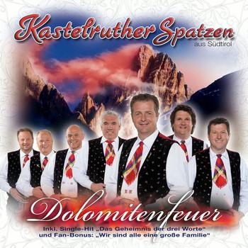 Kastelruther Spatzen - Dolomitenfeuer