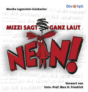 Mizzi sagt ganz laut Nein! - Monika Legenstein-Gaisbacher