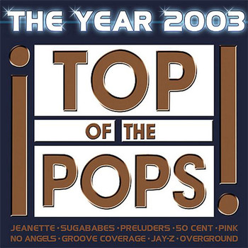 Various - Top of the Pops-the Year 2003