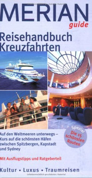 Merian guide Reisehandbuch Kreuzfahrten - Hans-Peter Förster
