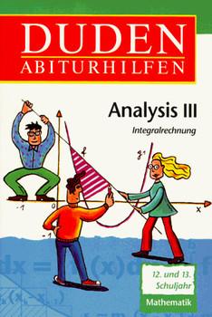 Duden Abiturhilfen, Analysis III
