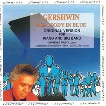 Jean-Luc & Jazzogene Fillon - Gershwin:Rhapsody in Blue
