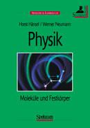 Physik, Band 4, Moleküle und Festkörper, Studienausgabe - Horst Hänsel