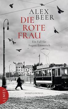 Die rote Frau. Ein Fall für August Emmerich - Kriminalroman - Alex Beer  [Gebundene Ausgabe]