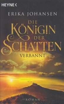 Der verborgene Thron. Die Tearling-Saga 3 - Roman - Erika Johansen  [Taschenbuch]