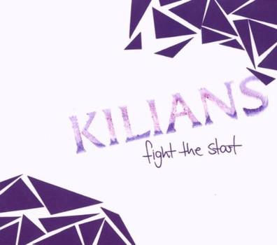 Kilians - Fight the Start  (Ltd.Edt.)