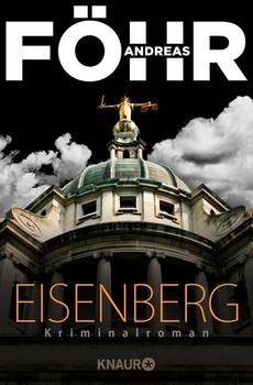 Eisenberg. Kriminalroman - Andreas Föhr  [Taschenbuch]