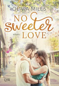 No Sweeter Love - Olivia Miles  [Taschenbuch]