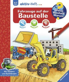 Fahrzeuge auf der Baustelle [Taschenbuch]