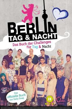 Berlin – Tag & Nacht. Das Buch der Challenges für Tag & Nacht - Annika Schwiesow  [Taschenbuch]