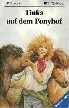 Tinka auf dem Ponyhof - Sigrid Heuck