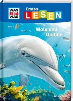 WAS IST WAS Erstes Lesen, Band 1: Wale und Delfine. Was sind Wale? Welche Wale gibt es, was fressen sie? - Christina Braun  [Gebundene Ausgabe]