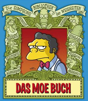 Simpsons Bibliothek der Weisheiten, Band 9: Das Moe Buch - Matt Groening