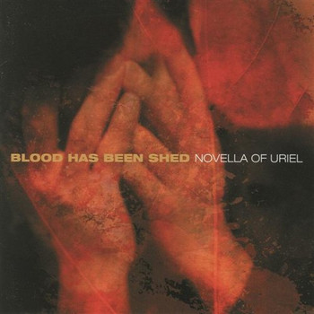 Blood Has Been Shed - Novella of Uriel