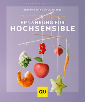 Ernährung für Hochsensible - Eva-Maria Engl  [Taschenbuch]