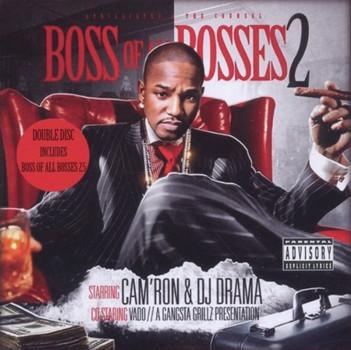 Cam'Ron & DJ Drama - Boss of All Bosses 2