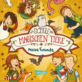 Die Schule der magischen Tiere: Meine Freunde - Margit Auer  [Gebundene Ausgabe]