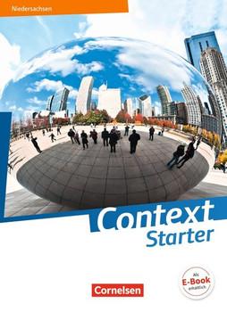 Context Starter - Ausgabe Niedersachsen G9 / Schülerbuch. Festeinband - Ingrid Becker-Ross  [Gebundene Ausgabe]