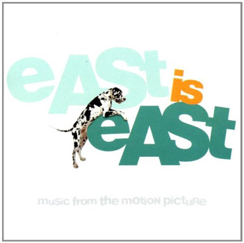 Various - East Is East [Soundtrack]