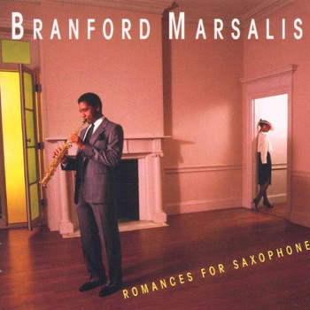 Branford Marsalis - Romances for Saxophone