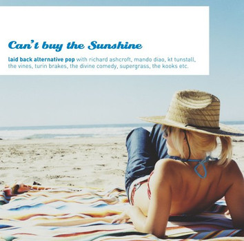 Can't Buy The Sunshine - Laid Back Alternative Pop