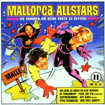 Mallorca Allstars - Sie Kommen Um Deine Party zu R