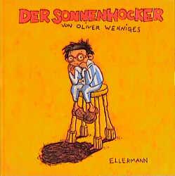 Der Sonnenhocker - Oliver Wenniges