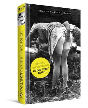 Private Pornography in the Third Reich - Hans von Bockhain  [Gebundene Ausgabe]