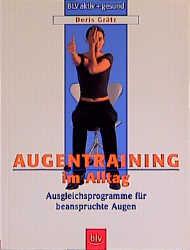 Augentraining im Alltag - Doris Grätz