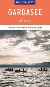POLYGLOTT on tour Reiseführer Gardasee - Eva Gründel  [Gebundene Ausgabe]