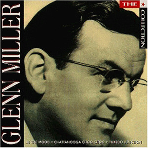 Glenn Miller - The Collection