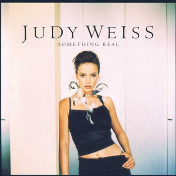 Judy Weiss - Something Real