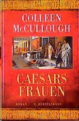 Caesars Frauen - Colleen McCullough