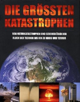 Die grössten Katastrophen - Herbert Genzmer