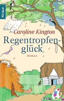 Regentropfenglück: A Summerstoke Affair - Caroline Kington