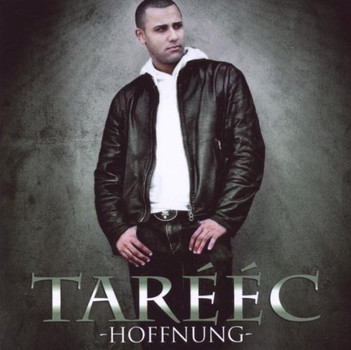 Tarééc - Hoffnung