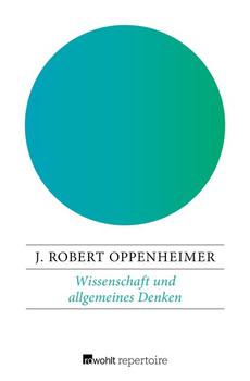 Wissenschaft und allgemeines Denken - J. Robert Oppenheimer  [Taschenbuch]