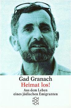 Heimat los! Aus dem Leben eines jüdischen Emigranten. - Gad Granach