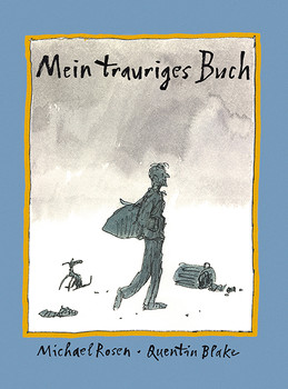 Mein trauriges Buch - Michael Rosen