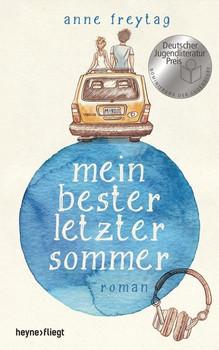 Mein bester letzter Sommer - Anne Freytag [Gebundene Ausgabe]