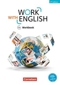 Work with English - 5th Edition - Allgemeine Ausgabe / A2-B1+ - Workbook. Mit Lösungsbeileger und Audios online - Isobel E. Williams  [Taschenbuch]
