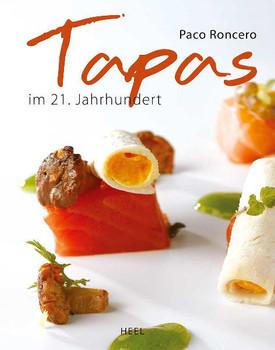 Tapas: Die molekulare Küche des 21. Jahrhunderts - Paco Roncero