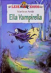 Lesekönig. Ella Vampirella - Marliese Arold